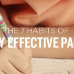 The 7 Habits of Highly Effective Parents